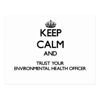 Keep Calm and Trust Your Environmental Health Offi Postcards