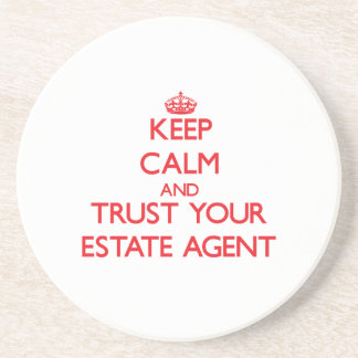 Keep Calm and Trust Your Estate Agent Drink Coaster