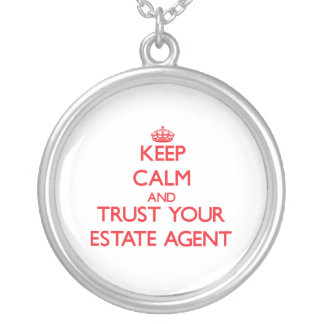 Keep Calm and trust your Estate Agent Pendants