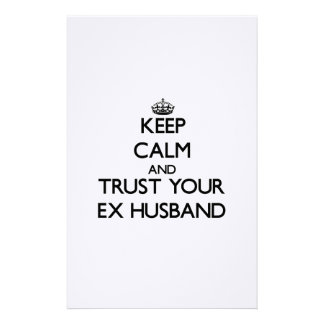 Keep Calm and Trust your Ex-Husband Stationery