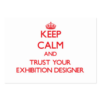 Keep Calm and Trust Your Exhibition Designer Business Cards