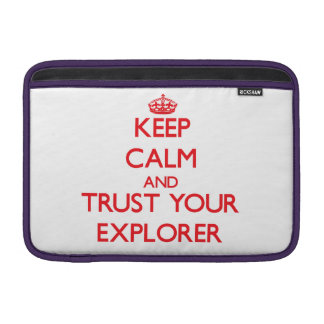 Keep Calm and trust your Explorer Sleeve For MacBook Air