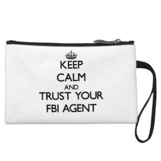 Keep Calm and Trust Your Fbi Agent Wristlet Purses