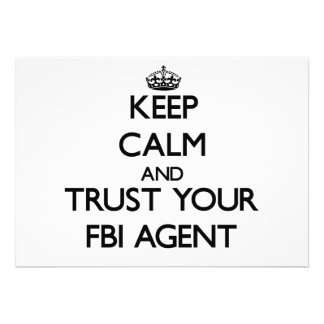 Keep Calm and Trust Your Fbi Agent Personalized Announcements