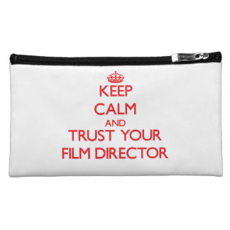 Keep Calm and trust your Film Director Cosmetic Bags