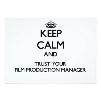 Keep Calm and Trust Your Film Production Manager Custom Announcements