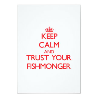 Keep Calm and trust your Fishmonger 5x7 Paper Invitation Card