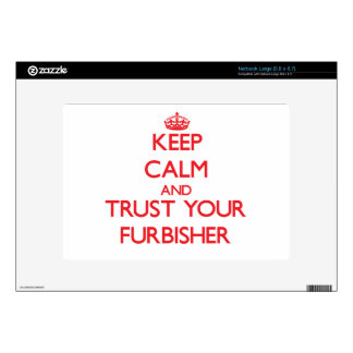 Keep Calm and Trust Your Furbisher Large Netbook Decals