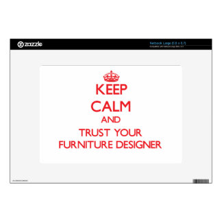 Keep Calm and Trust Your Furniture Designer Decal For Netbook