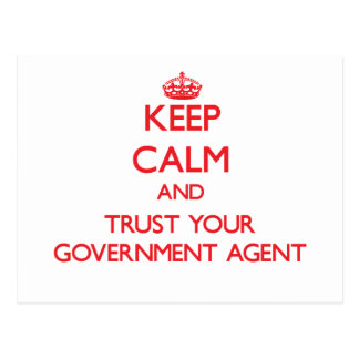 Keep Calm and trust your Government Agent Postcard