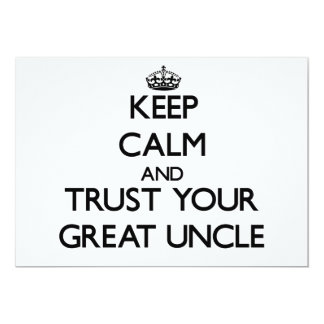 Keep Calm and Trust  your Great Uncle 5x7 Paper Invitation Card