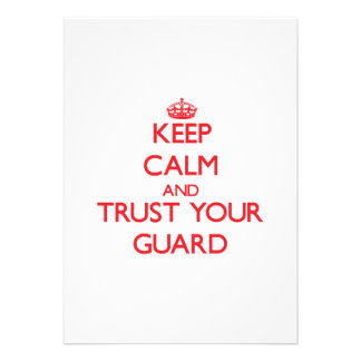 Keep Calm and trust your Guard Invitation
