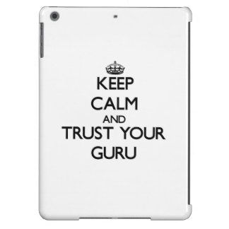 Keep Calm and Trust Your Guru iPad Air Covers