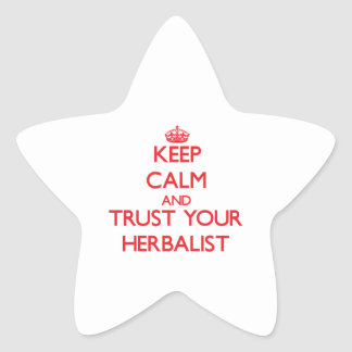 Keep Calm and Trust Your Herbalist Stickers