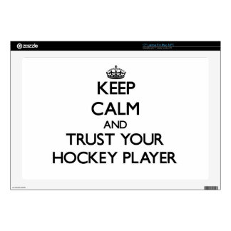 "Keep Calm and Trust Your Hockey Player 17"" Laptop Skin"