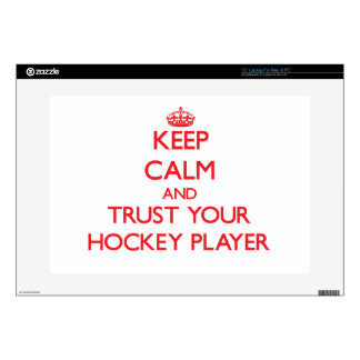Keep Calm and trust your Hockey Player Laptop Skin