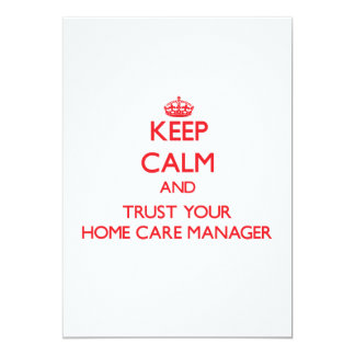 Keep Calm and trust your Home Care Manager Announcement