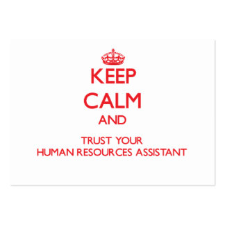 Keep Calm and Trust Your Human Resources Assistant Business Card
