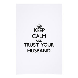 Keep Calm and Trust your Husband Custom Stationery