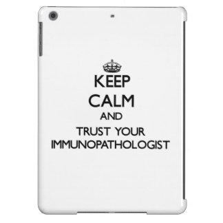 Keep Calm and Trust Your Immunopathologist iPad Air Cases