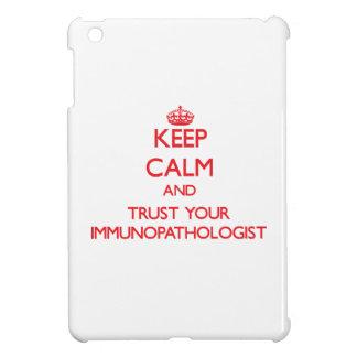 Keep Calm and trust your Immunopathologist iPad Mini Cases