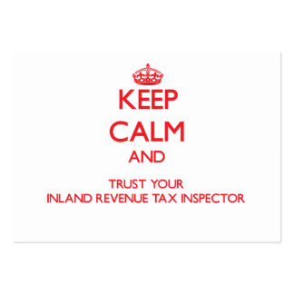 Keep Calm and Trust Your Inland Revenue Tax Inspec Business Card Templates
