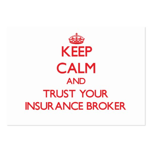 Keep Calm and Trust Your Insurance Broker Business Card Template