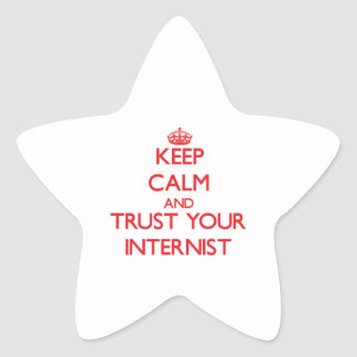 Keep Calm and Trust Your Internist Star Sticker