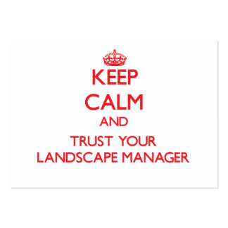 Keep Calm and Trust Your Landscape Manager Large Business Cards (Pack Of 100)