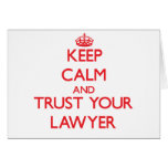Keep Calm and Trust Your Lawyer Greeting Card