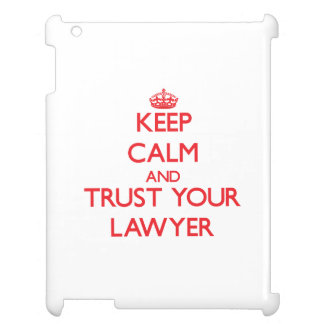 Keep Calm and trust your Lawyer iPad Case