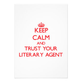 Keep Calm and trust your Literary Agent Personalized Announcements