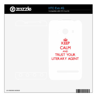 Keep Calm and Trust Your Literary Agent Decals For HTC Evo 4G
