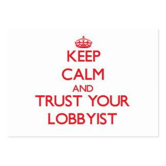 Keep Calm and Trust Your Lobbyist Business Card Template