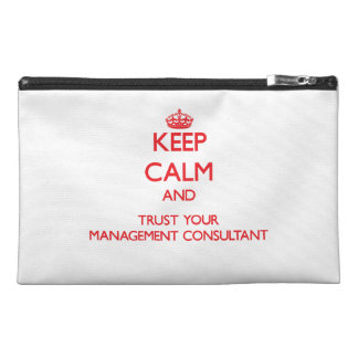 Keep Calm and trust your Management Consultant Travel Accessories Bags