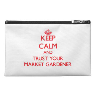 Keep Calm and trust your Market Gardener Travel Accessory Bags