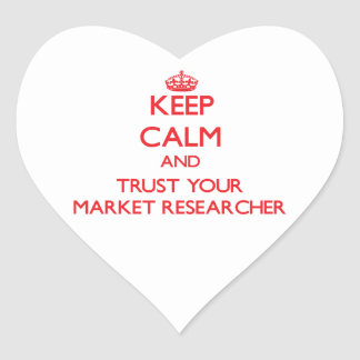 Keep Calm and Trust Your Market Researcher Sticker