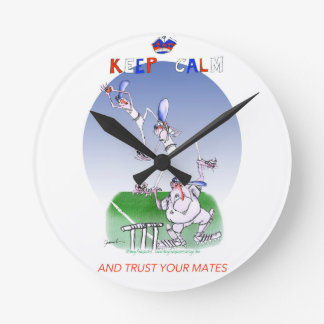 keep calm and trust your mates, tony fernandes round clock