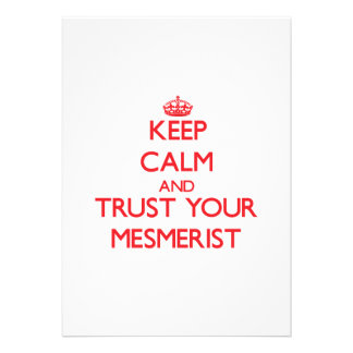 Keep Calm and trust your Mesmerist Invites