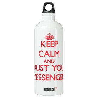 Keep Calm and Trust Your Messenger SIGG Traveler 1.0L Water Bottle