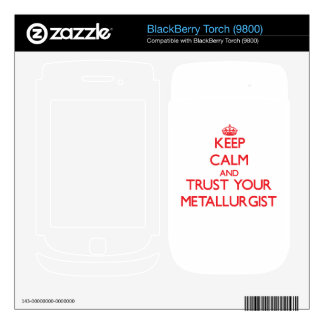 Keep Calm and Trust Your Metallurgist Decals For BlackBerry