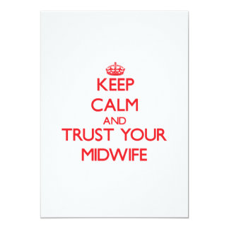 Keep Calm and trust your Midwife Custom Invitations
