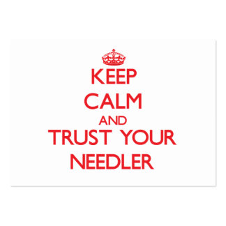 Keep Calm and Trust Your Needler Business Card Templates