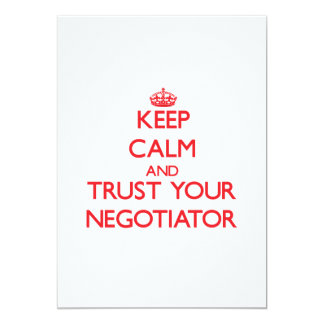 Keep Calm and trust your Negotiator Custom Invites