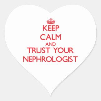 Keep Calm and Trust Your Nephrologist Heart Sticker