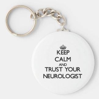 Keep Calm and Trust Your Neurologist Basic Round Button Keychain