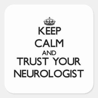 Keep Calm and Trust Your Neurologist Sticker