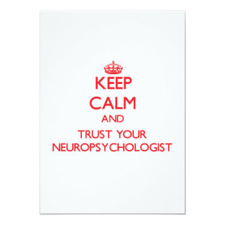 Keep Calm and trust your Neuropsychologist Personalized Invitations