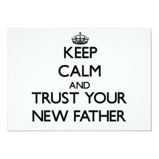 Keep Calm and Trust  your New Father Announcement
