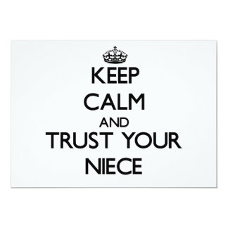 Keep Calm and Trust  your Niece 5x7 Paper Invitation Card
